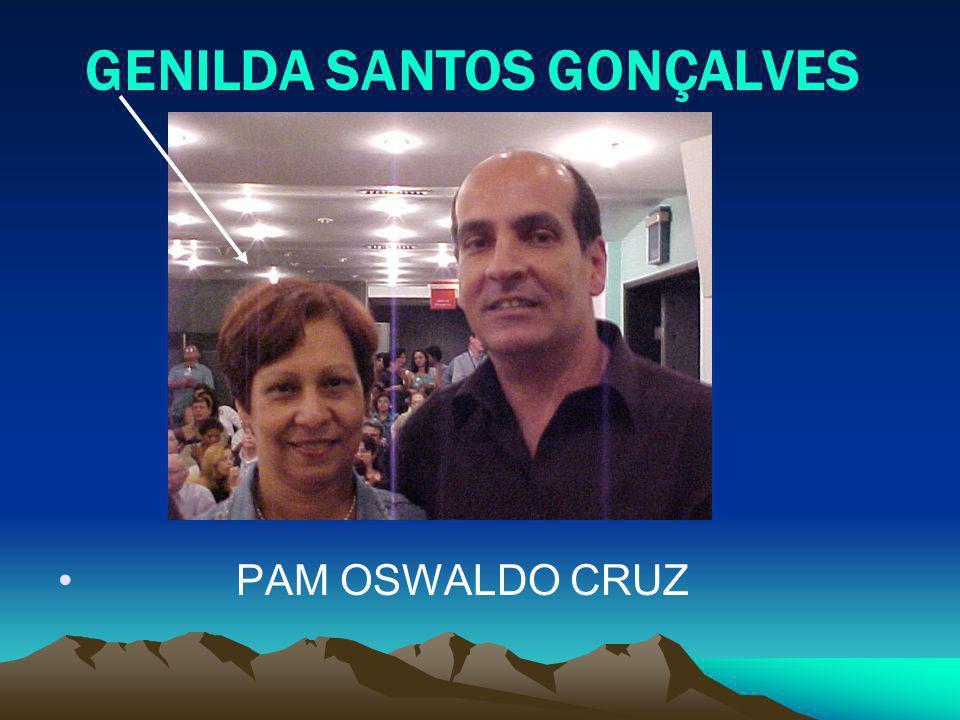 GENILDA SANTOS GONÇALVES PAM OSWALDO CRUZ