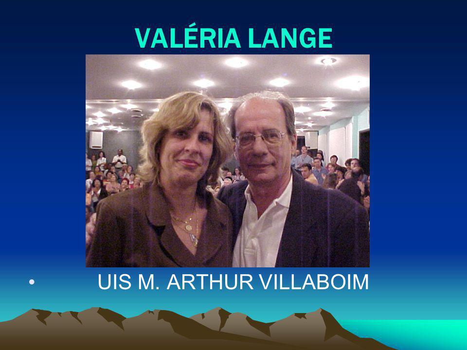 VALÉRIA LANGE UIS M. ARTHUR VILLABOIM