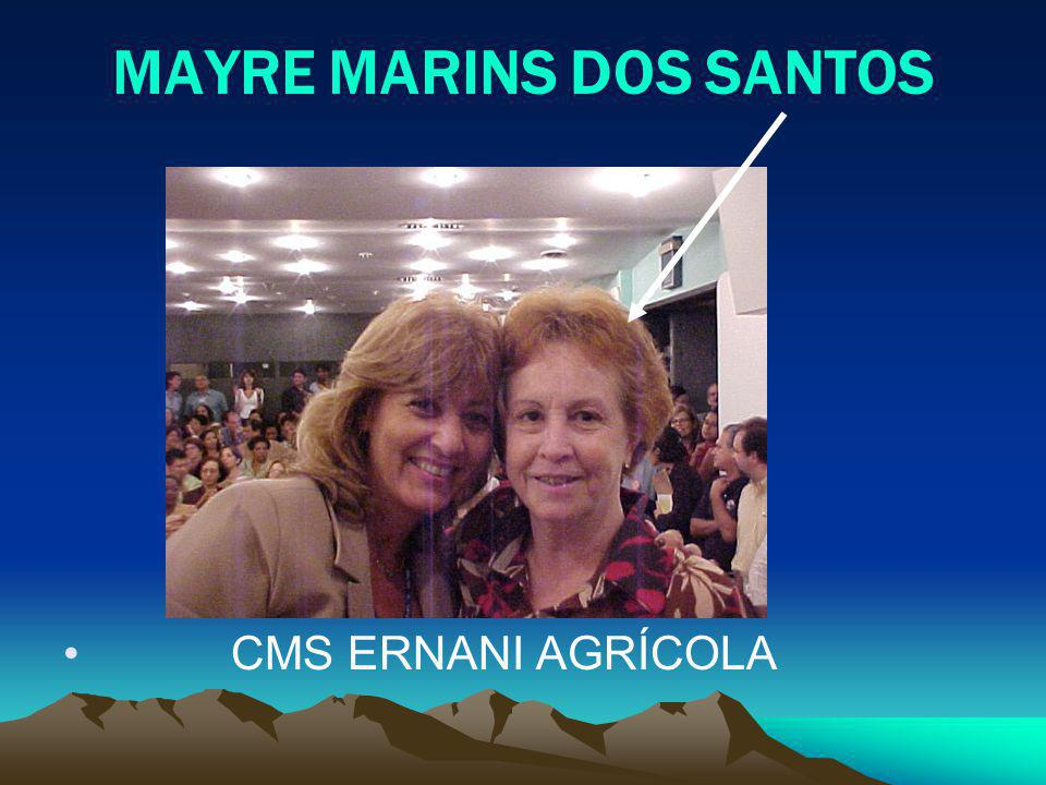 MAYRE MARINS DOS SANTOS CMS ERNANI AGRÍCOLA
