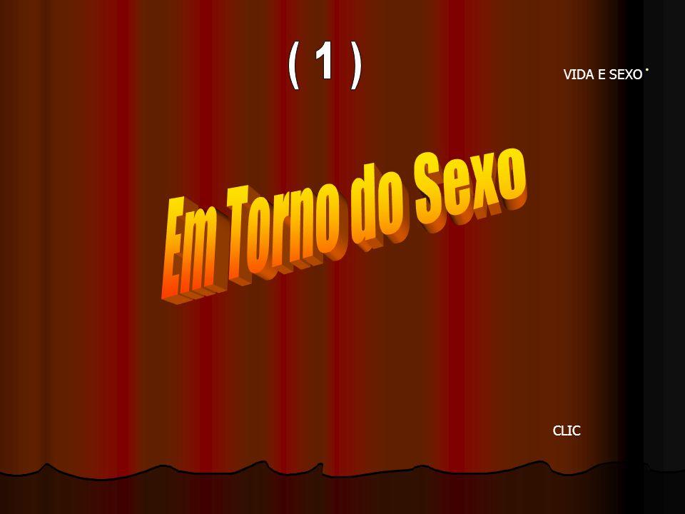 .. VIDA E SEXO CLIC