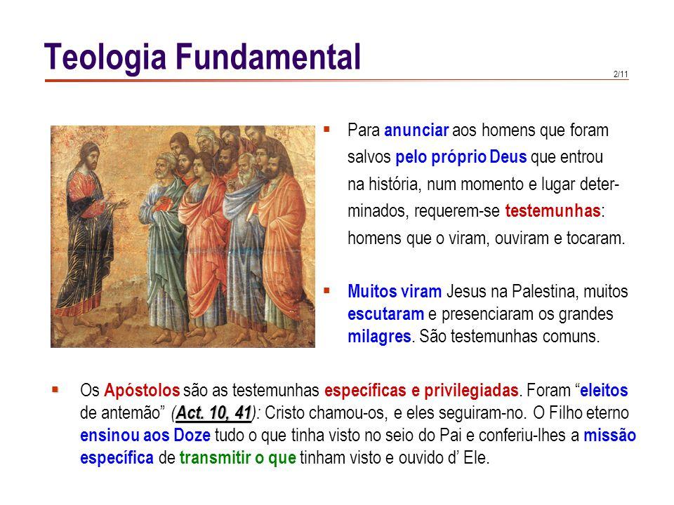 3/11 Os Apóstolos não estavam sós na sua tarefa de discernimento: tinham a presença de Cristo e a ajuda especial do Espírito Santo.