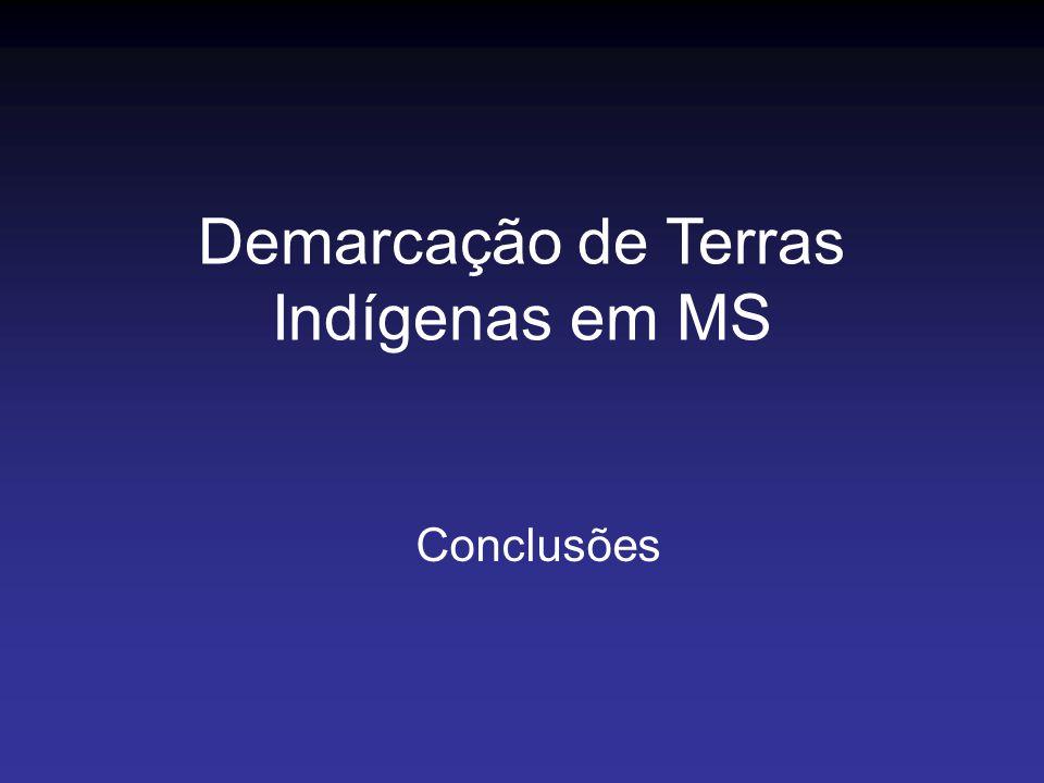 Conclusões Demarcação de Terras Indígenas em MS