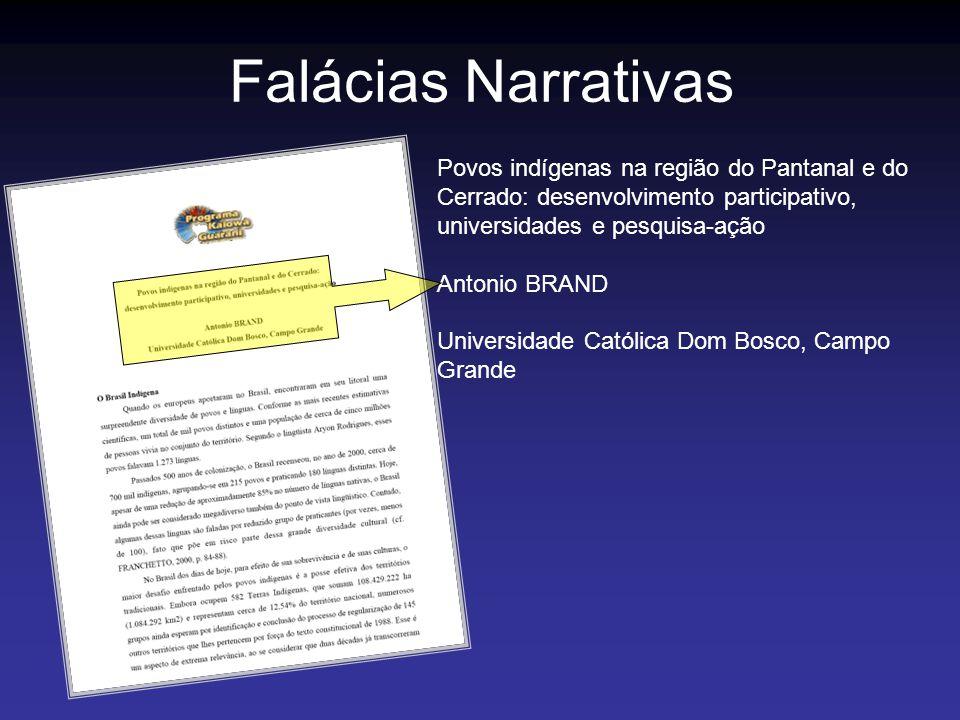 Falácias Narrativas Povos indígenas na região do Pantanal e do Cerrado: desenvolvimento participativo, universidades e pesquisa-ação Antonio BRAND Uni