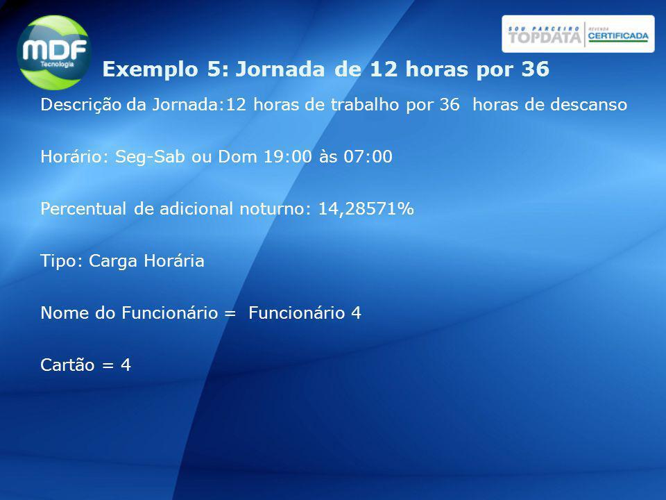 Descrição da Jornada:12 horas de trabalho por 36 horas de descanso Horário: Seg-Sab ou Dom 19:00 às 07:00 Percentual de adicional noturno: 14,28571% T