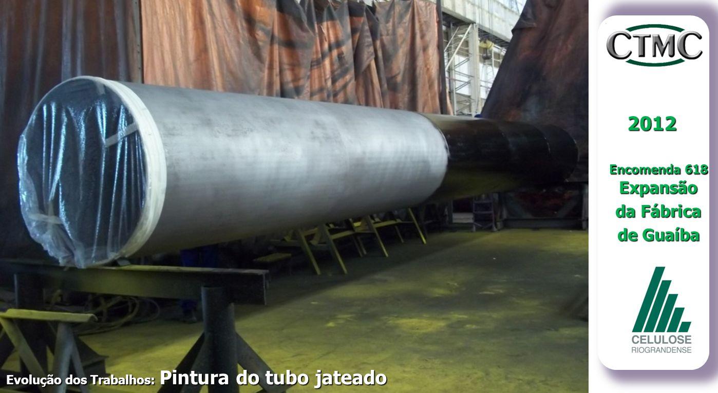 2012 Encomenda 618 Expansão da Fábrica de Guaíba Evolução dos Trabalhos: Pintura do tubo jateado