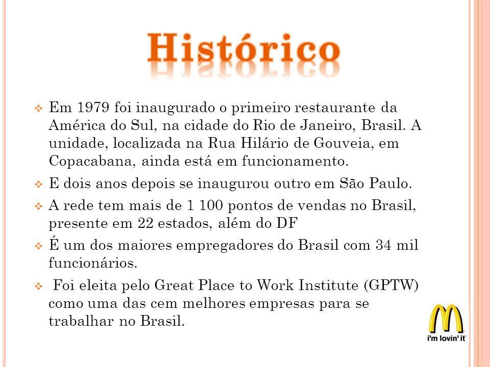 Em 1979 foi inaugurado o primeiro restaurante da América do Sul, na cidade do Rio de Janeiro, Brasil. A unidade, localizada na Rua Hilário de Gouveia,