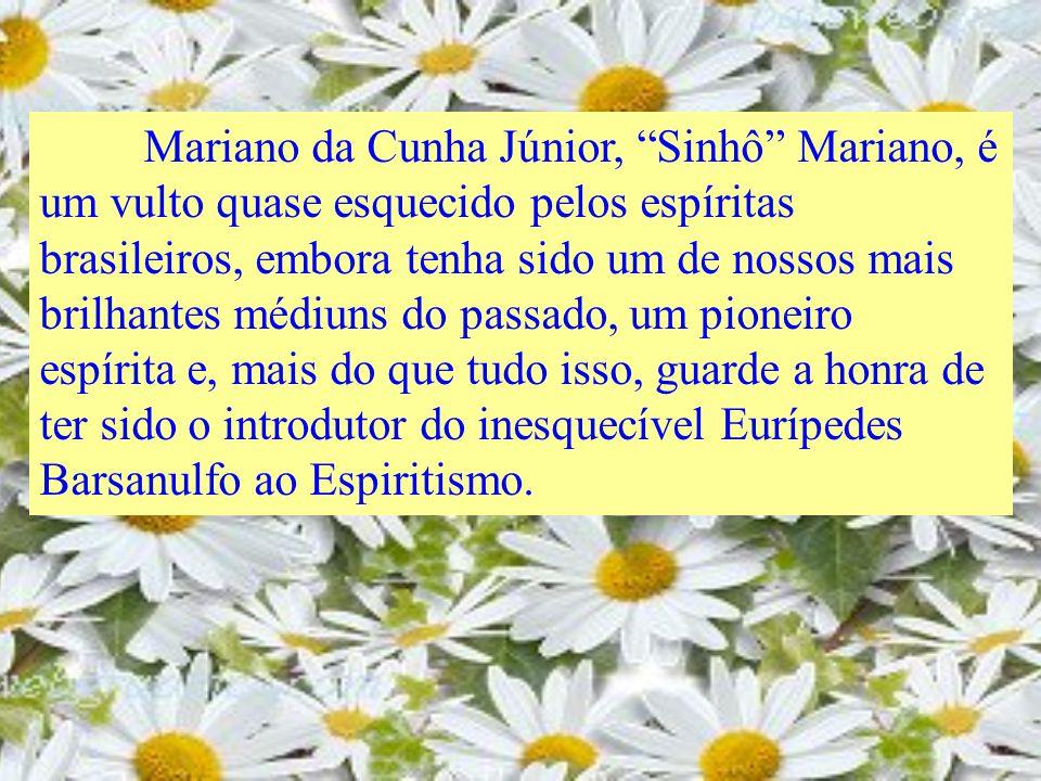 MARIANO DA CUNHA JÚNIOR (Sinhô Mariano) CLICAR...