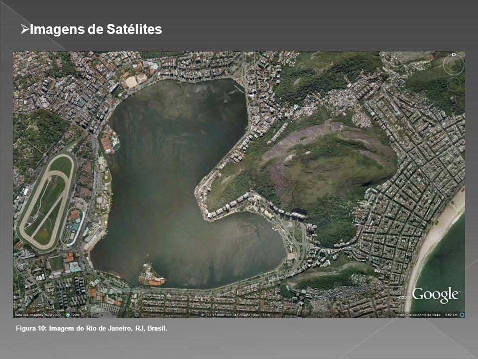 Figura 10: Imagem do Rio de Janeiro, RJ, Brasil. Imagens de Satélites