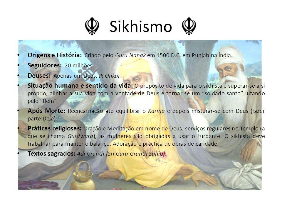 Sikhismo Origens e História: Criado pelo Guru Nanak em 1500 D.C.
