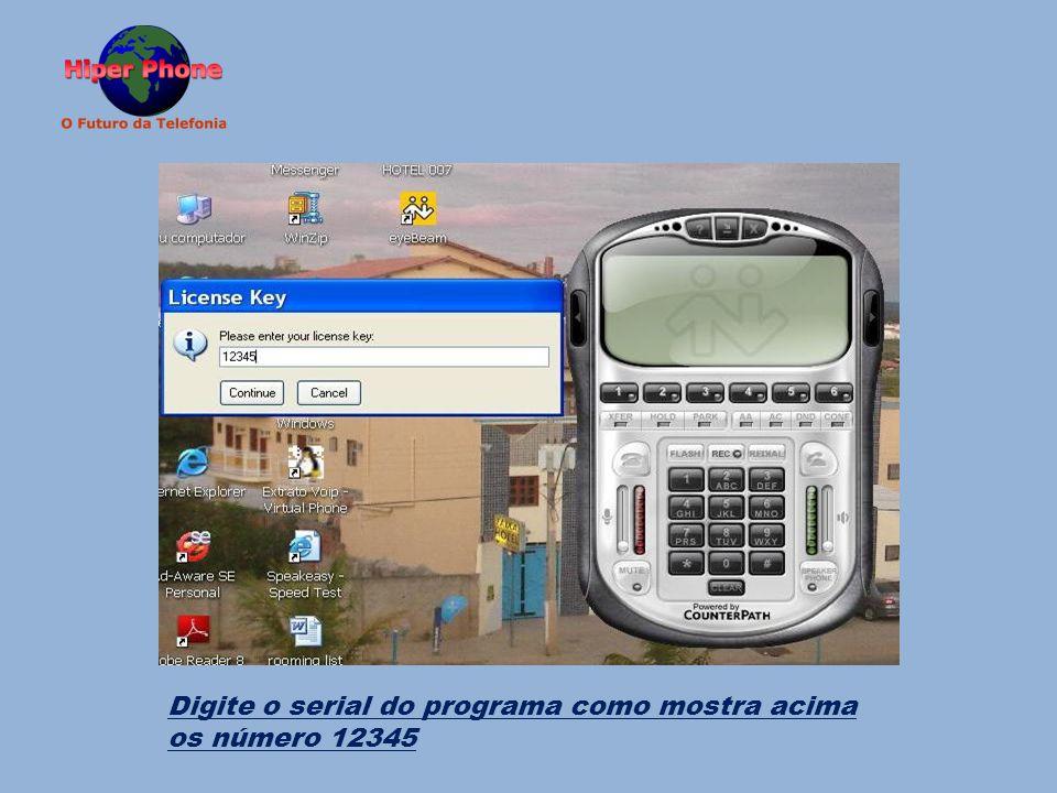Digite o serial do programa como mostra acima os número 12345