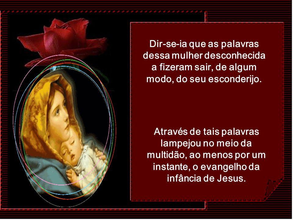 A Mãe de Jesus talvez não fosse conhecida pessoalmente por essa mulher; de fato, quando Jesus iniciou sua atividade messiânica, Maria não o acompanhav