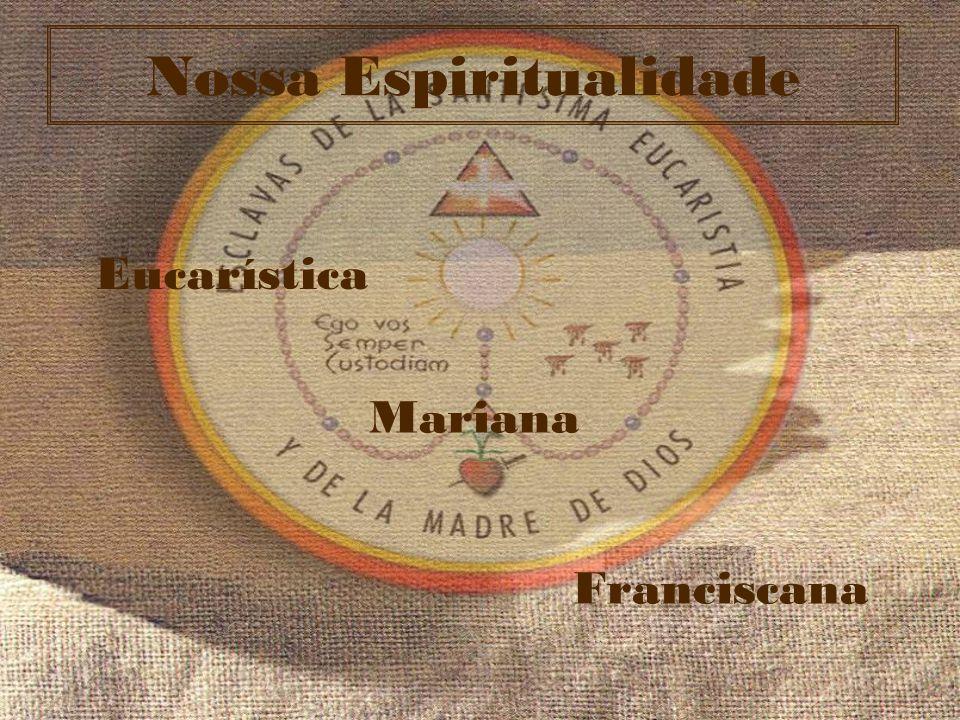 Espiritualidade Eucarística Jamais poderíamos realizar o nosso apostolado sem sermos eucarísticas M.