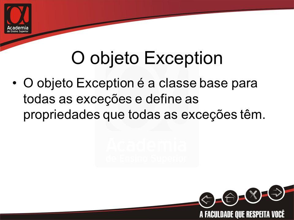 O objeto Exception PropriedadeDescrição DataUma coleção de pares (chave/valor) que fornece detalhes adicionais sobre a exceção.