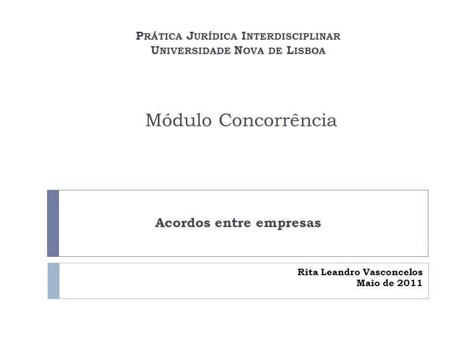 Direito da concorrência nacional Lei 18/2003 (Lei da Concorrência) Regras substantivas (aplicação ex post ou ex ante) Regras processuais (aplicação subsidiária de regime contra-ordenacional e administrativo) Sanções Recursos Lei 39/2006 (Lei da Clemência) DL 10/2003 (Estatutos da AdC) Regulamentos e orientações 1.
