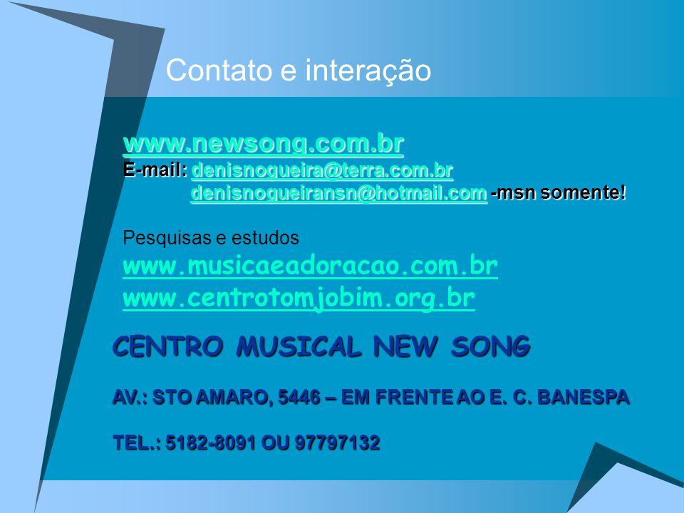 www.newsong.com.br E-mail: denisnogueira@terra.com.br denisnogueira@terra.com.br denisnogueiransn@hotmail.com -msn somente! denisnogueiransn@hotmail.c