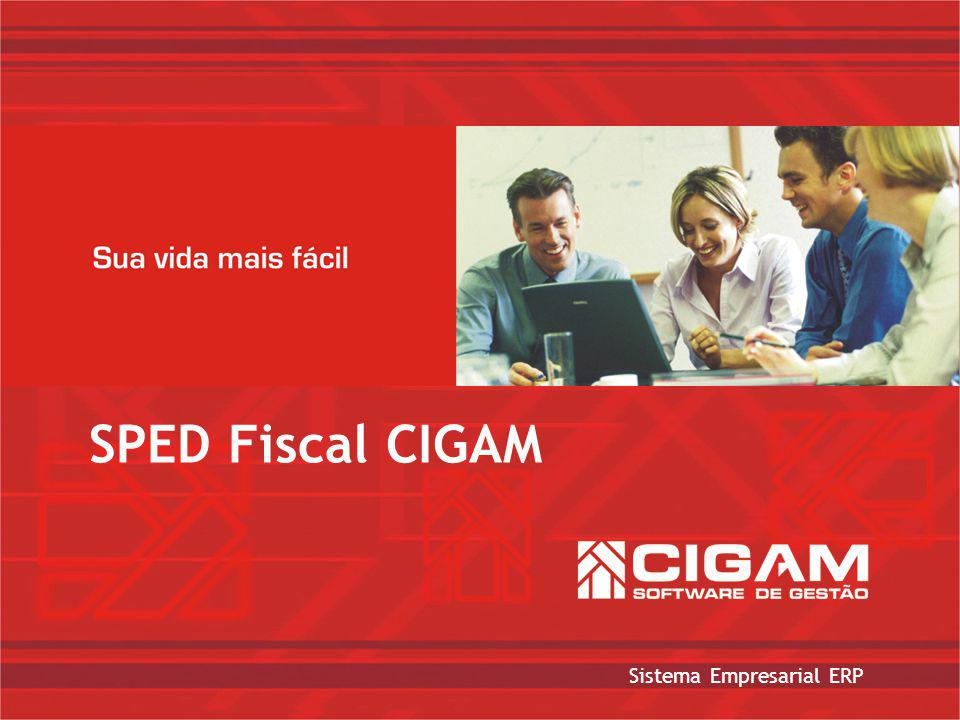 Sistema Empresarial ERP SPED Fiscal CIGAM