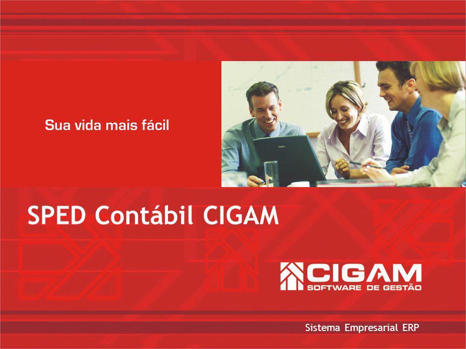 Sistema Empresarial ERP SPED Contábil CIGAM