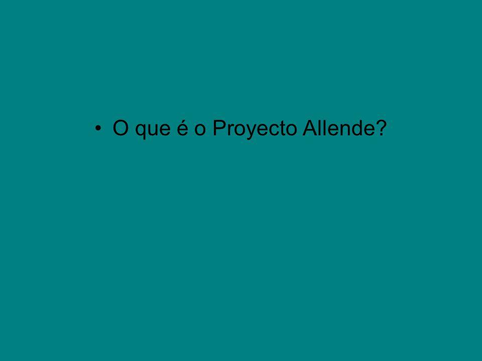 O que é o Proyecto Allende?