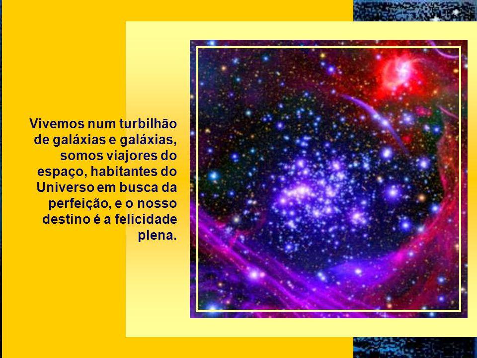 Assegura a ciência que a Via-Láctea possui mais de 200 milhões de estrelas espalhadas harmonicamente entre suas nebulosas, e que sua forma espiralada