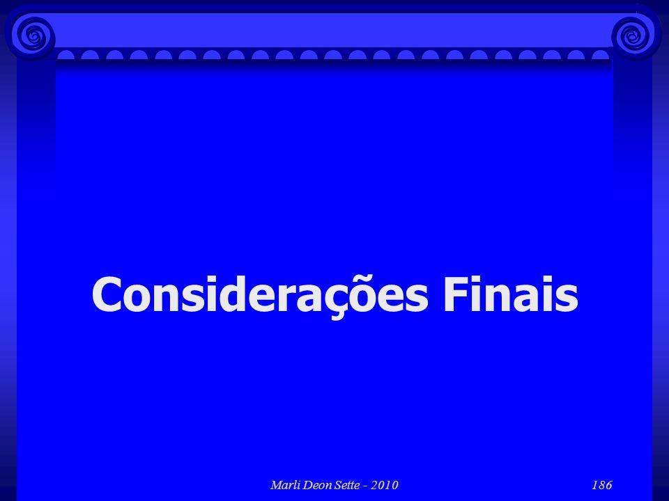 Marli Deon Sette - 2010186 Considerações Finais