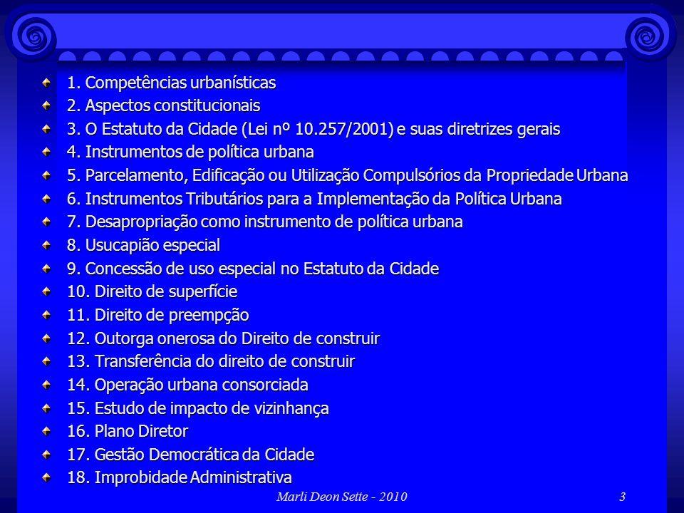 Marli Deon Sette - 2010144 13. Transferência do direito de construir Art. 35 do EC