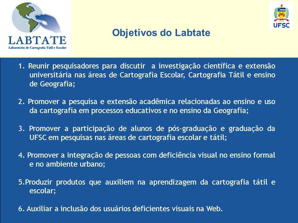 Os resultados das pesquisas desenvolvidas no LABTATE serão absorvidos não só pela comunidade de Florianópolis, mas também por instituições como: Fundação Catarinense de Educação Especial – FCEE, que poderá reproduzir os mapas criados pelo LabTATE.