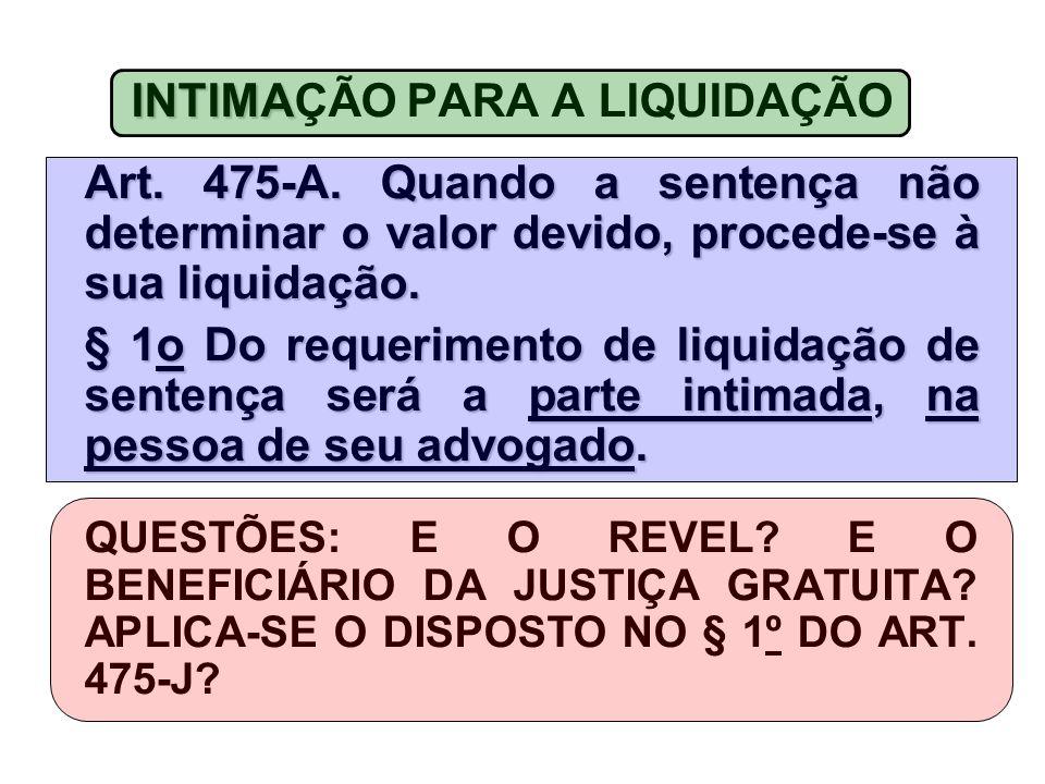 INTIMA INTIMAÇÃO PARA A LIQUIDAÇÃO Art.475-A.