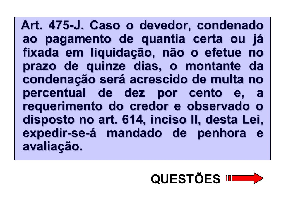 Art.475-J.