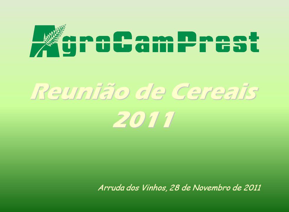 Arruda dos Vinhos, 28 de Novembro de 2011 Reunião de Cereais 2011
