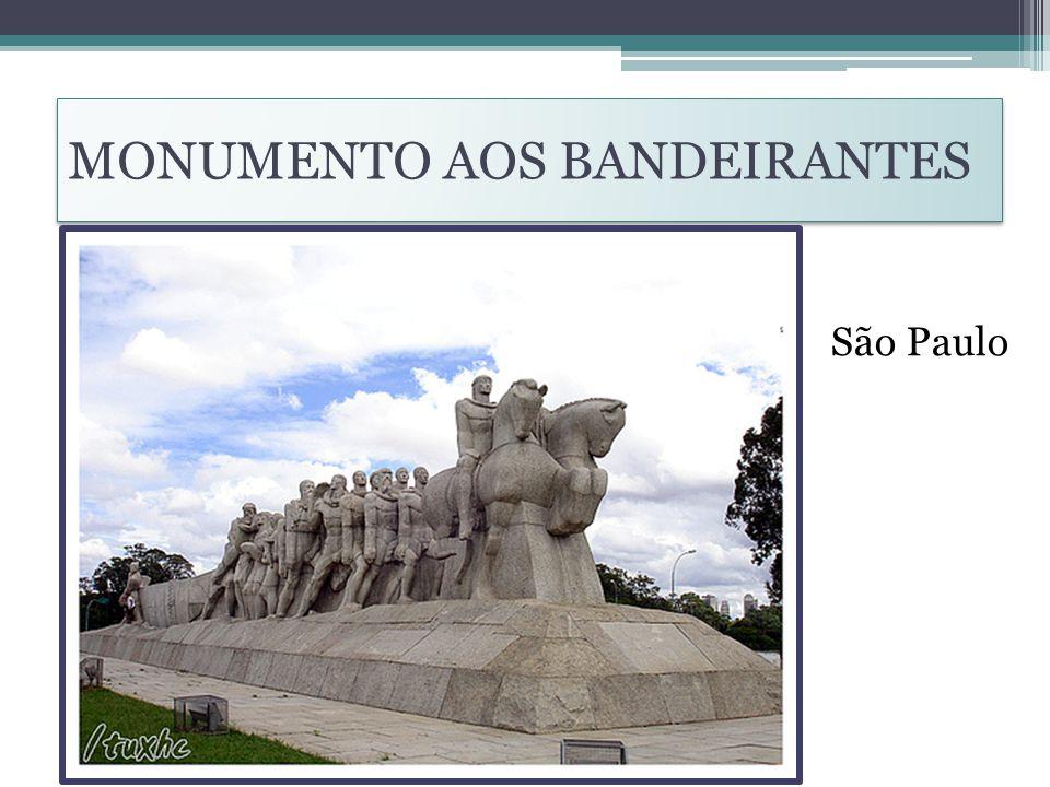 MONUMENTO AOS BANDEIRANTES São Paulo