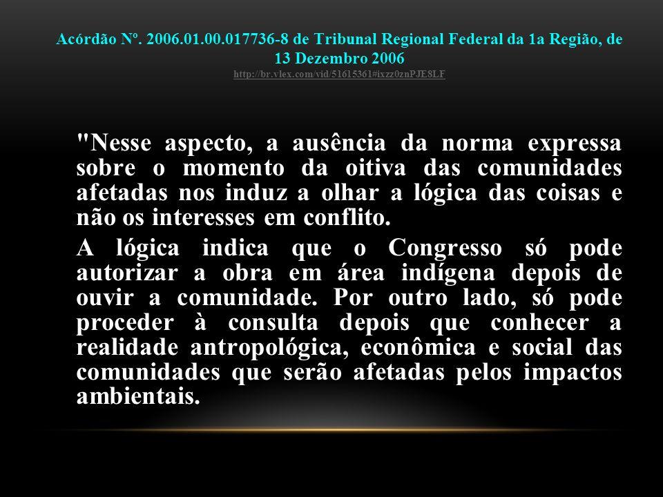 Acórdão Nº. 2006.01.00.017736-8 de Tribunal Regional Federal da 1a Região, de 13 Dezembro 2006 http://br.vlex.com/vid/51615361#ixzz0znPJE8LF http://br