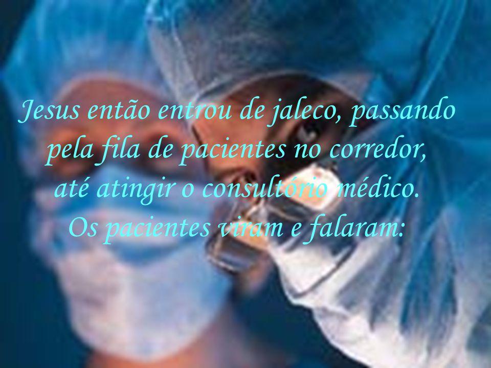 Procurou um lugar para descer, escolheu no Brasil um posto de saúde do sistema SUS. Viu um médico trabalhando há muitas horas e morrendo de cansaço.