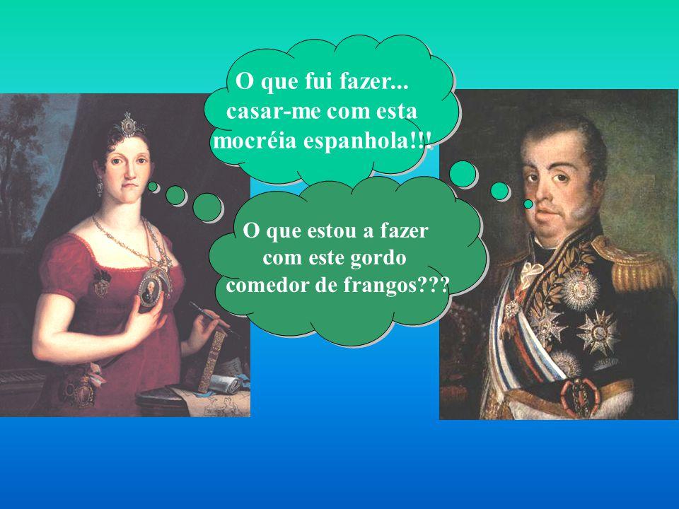 Família Real no Brasil Chegada ao Brasil Acordo de 1808 Tratados de 1810