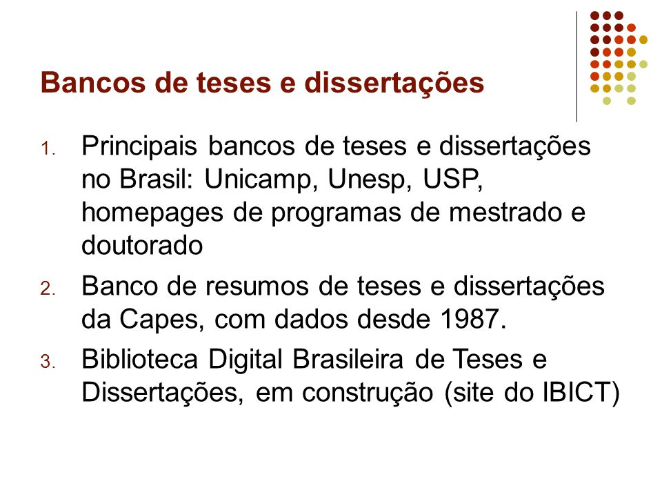 Bancos de teses e dissertações 1.