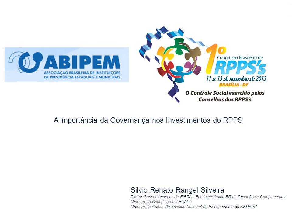 Novembro 2013, Silvio Rangel, slide 1 Silvio Renato Rangel Silveira Diretor Superintendente da FIBRA - Fundação Itaipu BR de Previdência Complementar