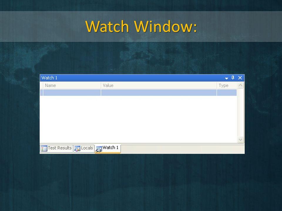 Watch Window: