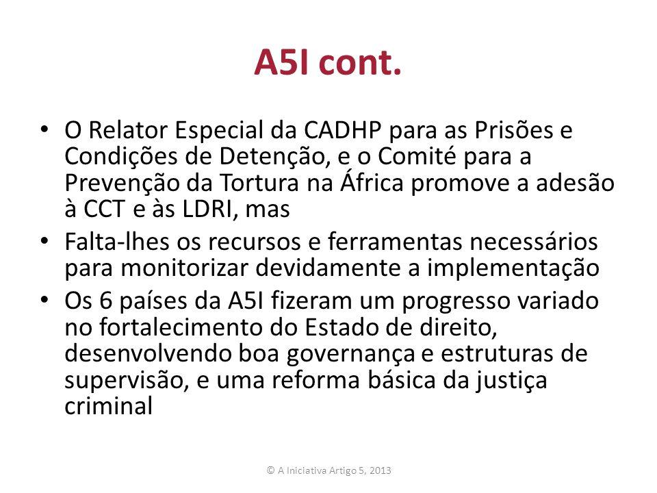 A5I cont. O Relator Especial da CADHP para as Prisões e Condições de Detenção, e o Comité para a Prevenção da Tortura na África promove a adesão à CCT