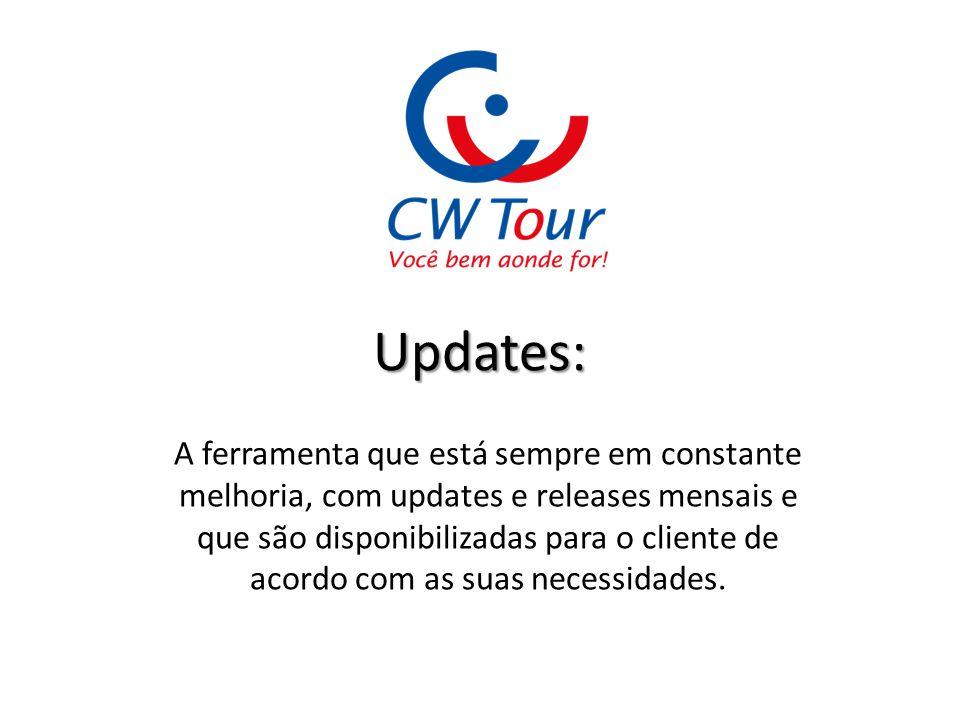 Updates: A ferramenta que está sempre em constante melhoria, com updates e releases mensais e que são disponibilizadas para o cliente de acordo com as