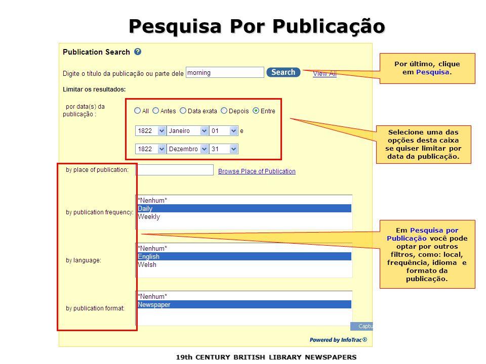 Selecione uma das opções desta caixa se quiser limitar por data da publicação.
