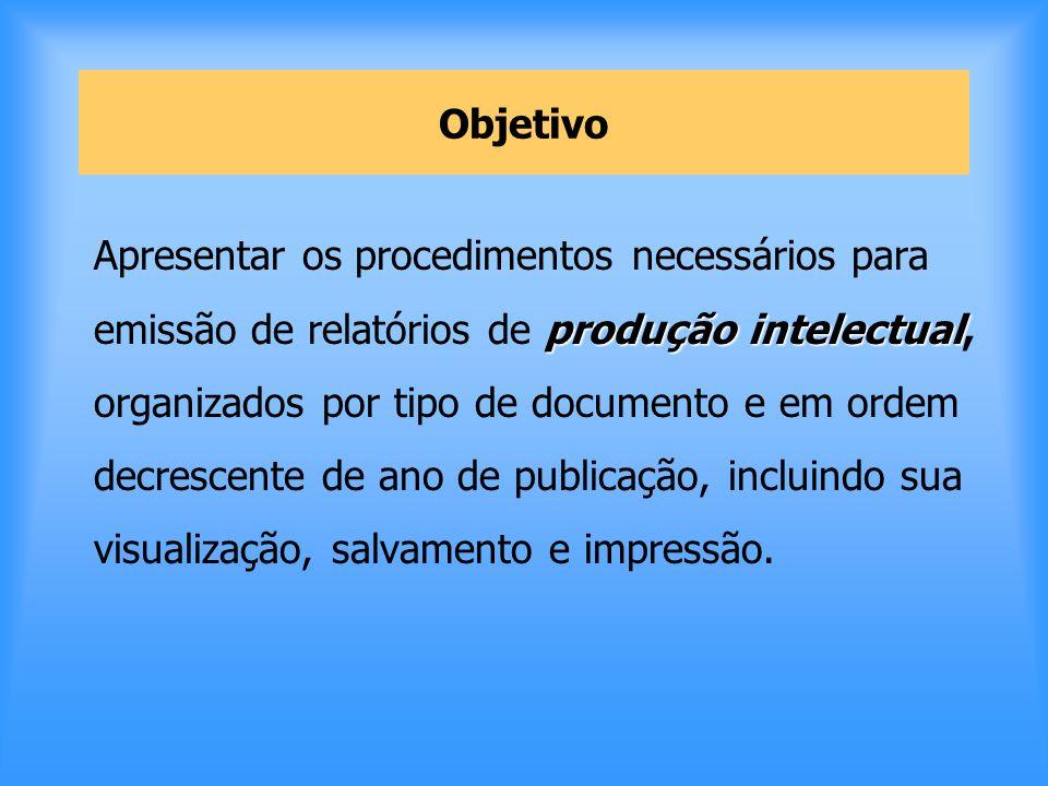 Para emissão do relatório Abrir OPAC/GUI
