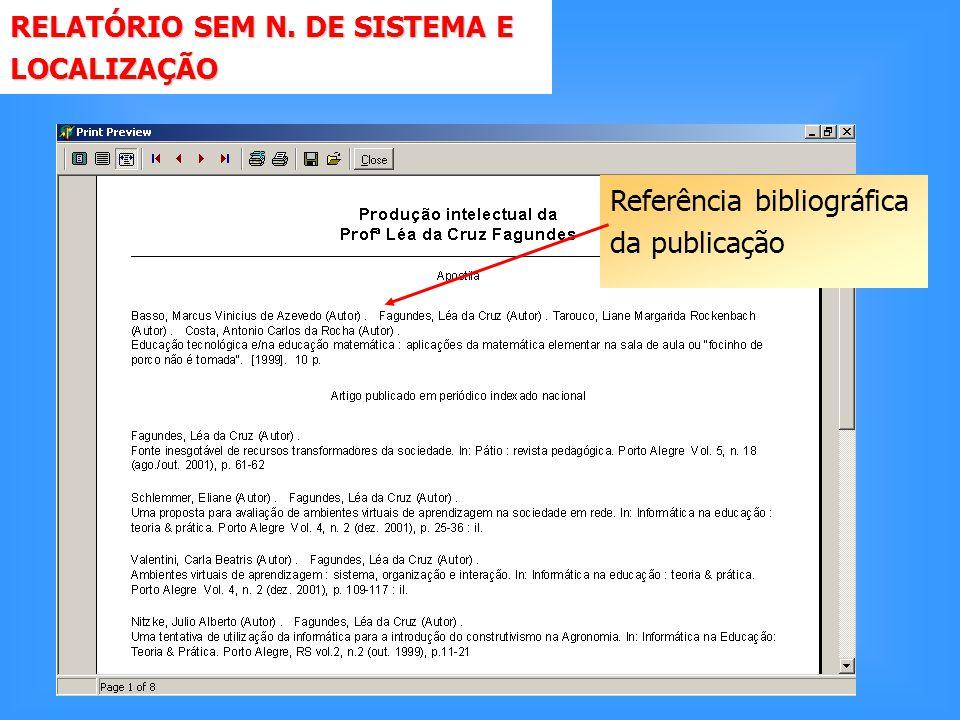 RELATÓRIO SEM N. DE SISTEMA E LOCALIZAÇÃO Referência bibliográfica da publicação