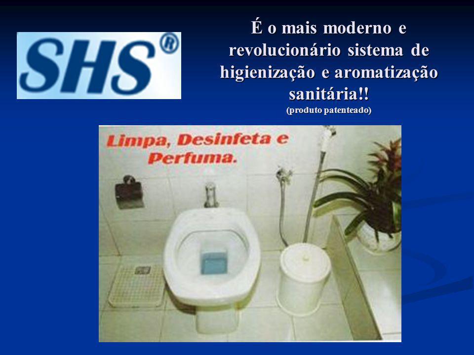 É o mais moderno e revolucionário sistema de higienização e aromatização sanitária!! (produto patenteado)