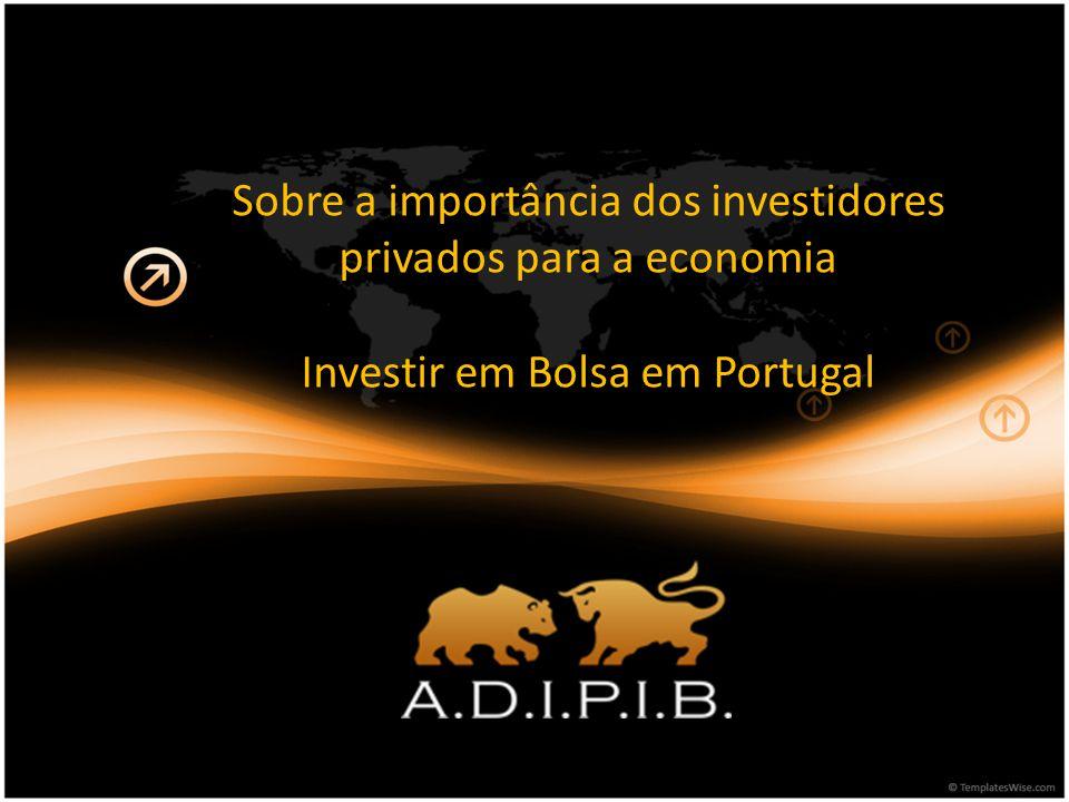 Os fins da ADIPIB O objectivo da ADIPIB é o de apoiar a cultura do investidor português criando transparência, confiança e conhecimento sobre instrumentos financeiros em geral e sobre os mercados bolsistas em particular.