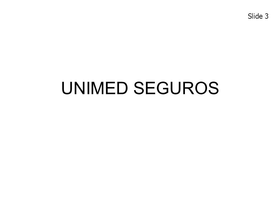 UNIMED SEGUROS Slide 3