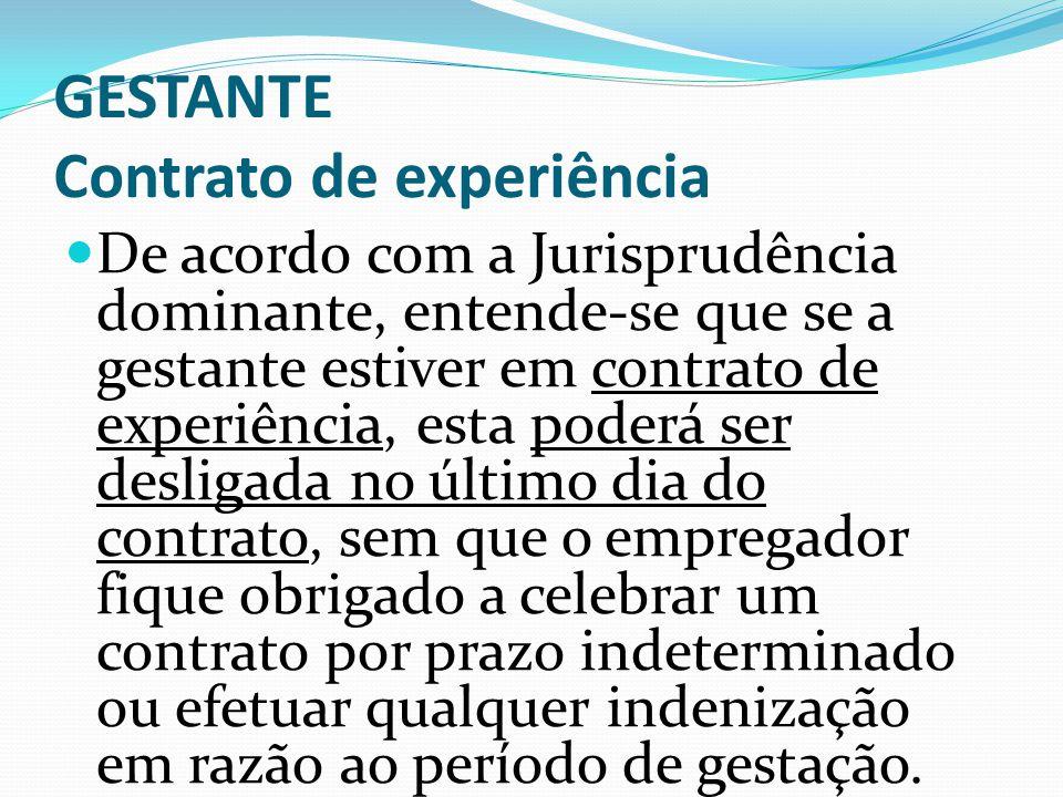GESTANTE GESTANTE. ESTABILIDADE PROVISÓRIA. (incorporadas as Orientações Jurisprudenciais nºs 88 e 196 da SDI-1) - Res. nº. 129/2005 - DJ 20.04.2005 I