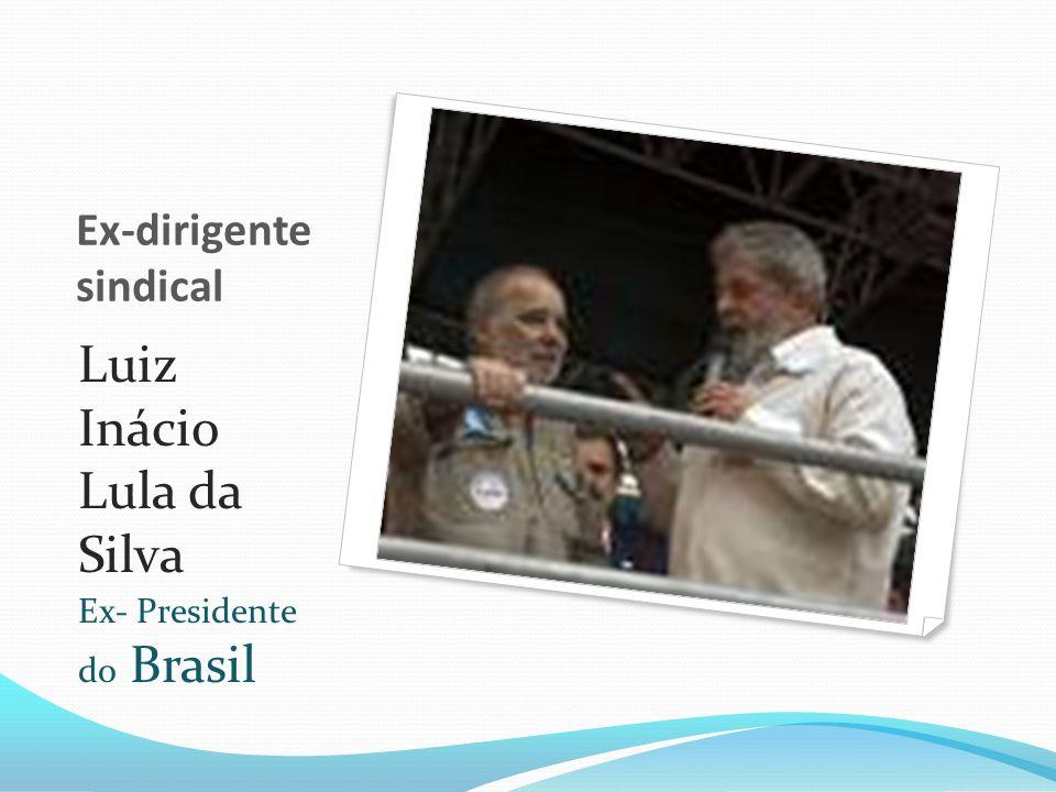 Dirigente Sindical Luiz Inácio Lula da Silva