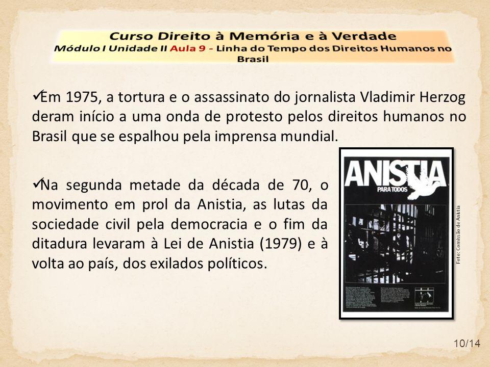 10/14 Em 1975, a tortura e o assassinato do jornalista Vladimir Herzog deram início a uma onda de protesto pelos direitos humanos no Brasil que se esp