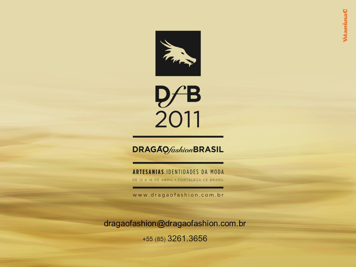 dragaofashion@dragaofashion.com.br +55 (85) 3261.3656