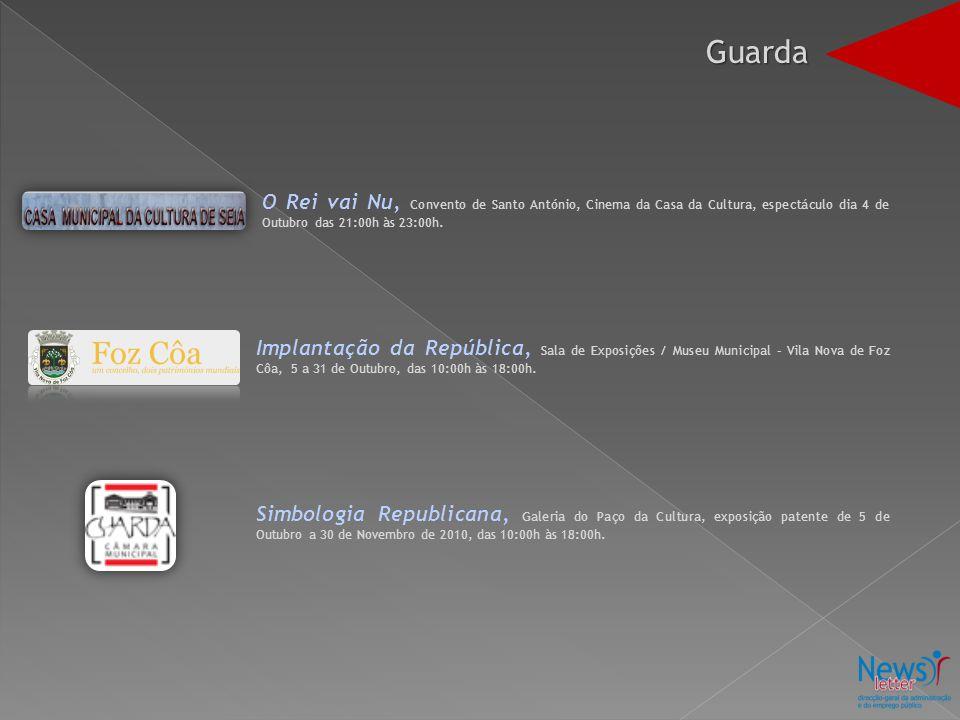 O Rei vai Nu, Convento de Santo António, Cinema da Casa da Cultura, espectáculo dia 4 de Outubro das 21:00h às 23:00h.
