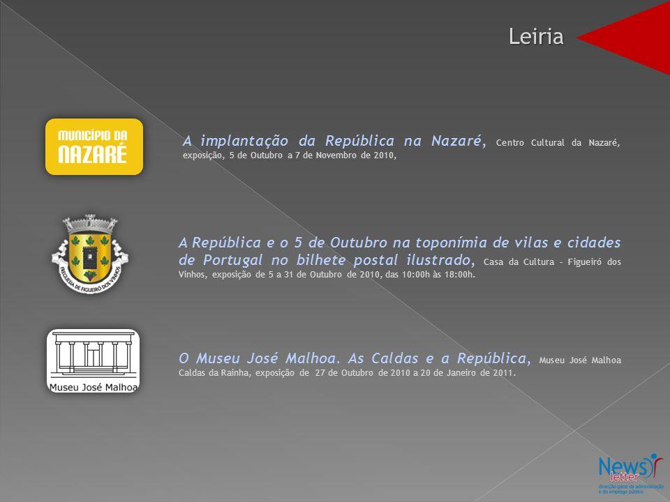 A implantação da República na Nazaré, Centro Cultural da Nazaré, exposição, 5 de Outubro a 7 de Novembro de 2010, A República e o 5 de Outubro na topo